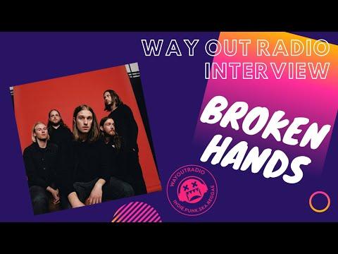 BROKEN HANDS INTERVIEW