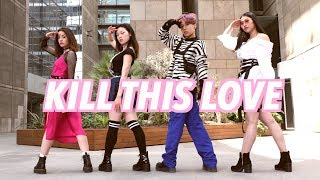 BLACKPINK - KILL THIS LOVE | DANCE COVER FRANCE