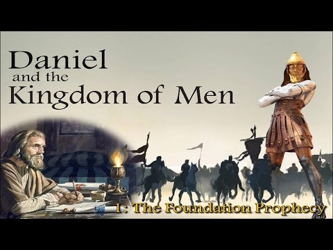 The Prophet Daniel and the Kingdom Of Men - Neville Clark