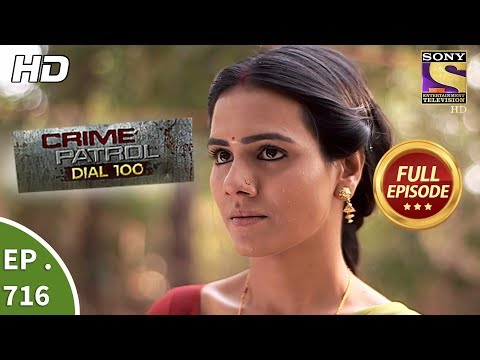 Crime Patrol Dial 100 – Ep 716 – Full Episode – 19th February, 2018
