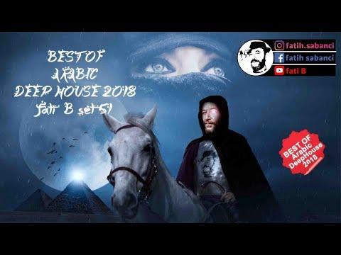3 Hours Best Of Arabic Deep House Oriental Balkan / Fati B #51