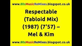 Respectable (Tabloid Mix) – Mel & Kim | 80s Club Mixes | 80s Club Music | 80s Dance Music | 80s Pop