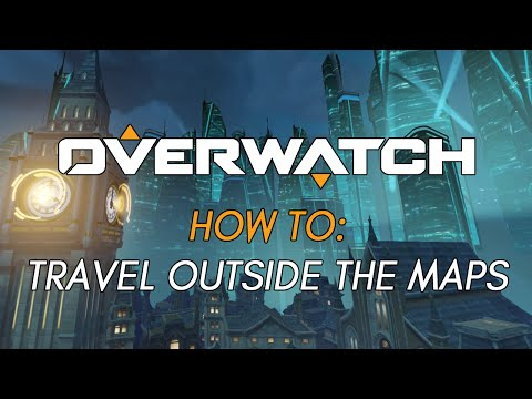 Overwatch: How to travel outside the maps