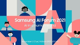 [SAIF 2021] Day 2: AI in a human world | Samsung