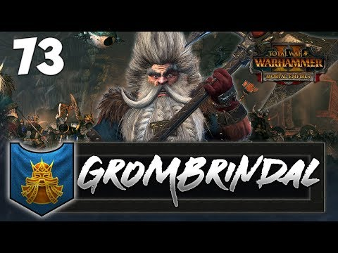 MARCH ON THE MONOLITHS! Total War: Warhammer 2  Dwarf Mortal Empires Campaign  Grombrindal #73