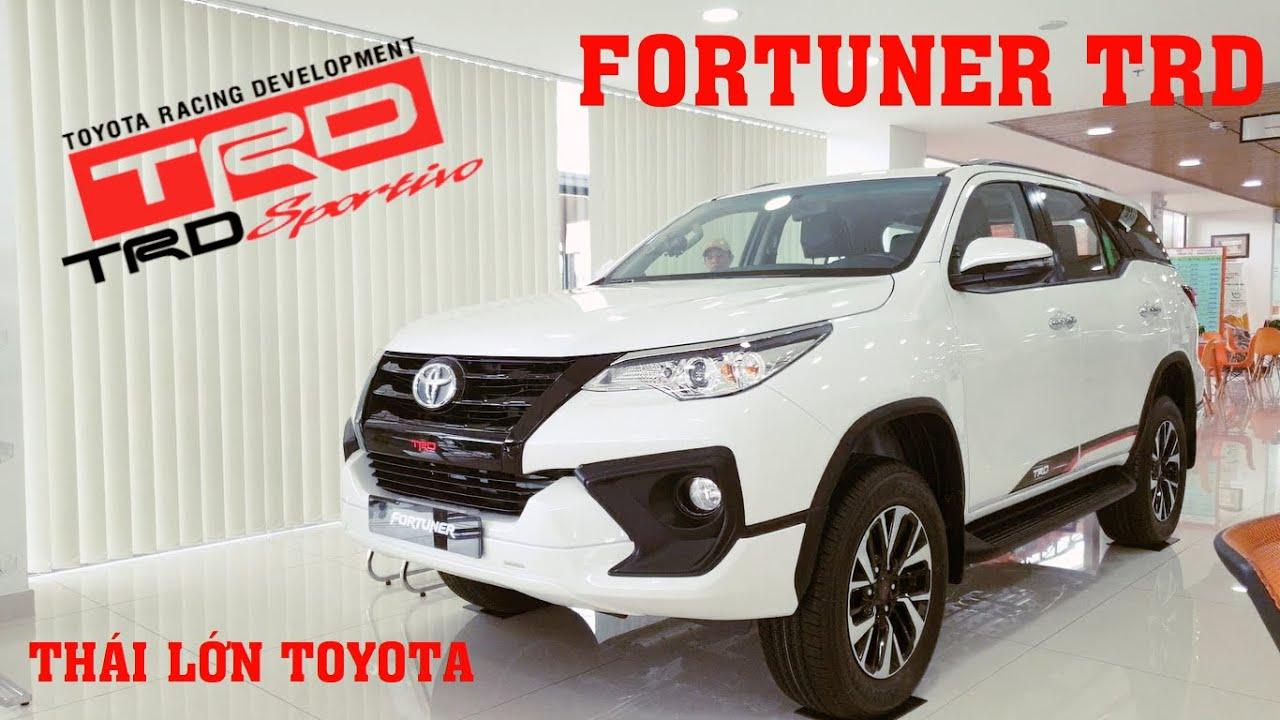 Fortuner TRD Sportivo – Vẻ đẹp của sự mạnh mẽ | Thái lớn Toyota đánh giá