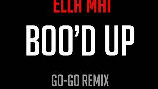 Ella Mai - Boo'd Up (Go-Go Remix) Video