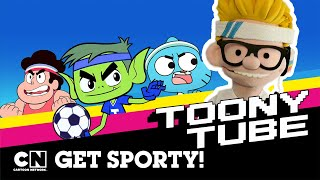 Toony Tube | Get Sporty! | Cartoon Network UK