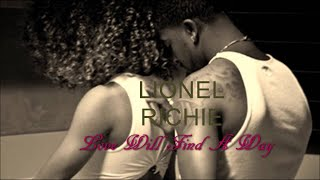 Lionel Richie - Love Will Find A Way [Can