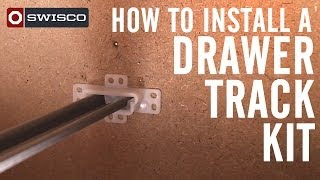 How to Install a Drawer Track Kit
