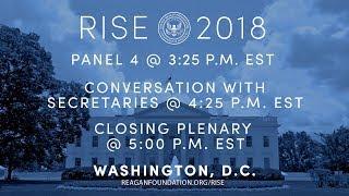 Rise 2018 — Panel 4 , A Conversation with Secretaries & Closing Plenary