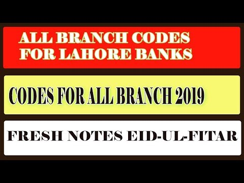 Branch Codes For Fresh Notes 2019|E-Branches-List-Eid-ul-Fitr-2019