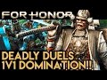 DEADLY DUELS!! 1V1 DOMINATION!! For Honor Gameplay - Multiplayer Gameplay (PS4 Pro 1080p 60fps)