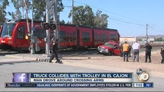 truck collides with trolley in el cajon