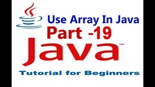 How To Use Array in Java Netbeans For Beginners Part#19