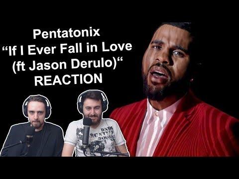 """Pentatonix - If I Ever Fall in Love (ft Jason Derulo)"" Singers Reaction"