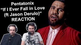 """Pentatonix - If I Ever Fall in Love (ft Jason Derulo)"" Singers Reaction"