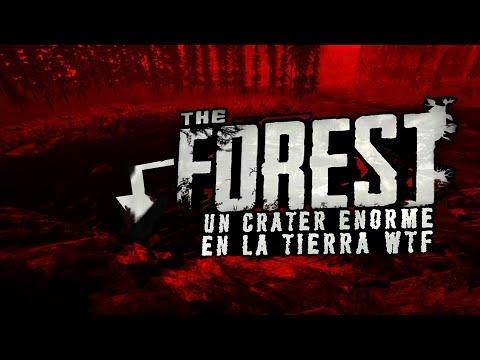 THE FOREST: UN CRATER ENORME EN LA TIERRA