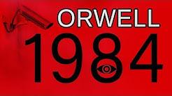 1984 − die Lektionen George Orwells | LITERATUR IST ALLES