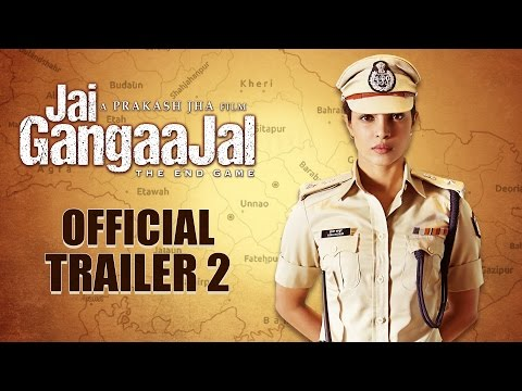 Jai Gangaajal Official Trailer 2