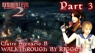 Resident Evil 2 Claire Сценарий Б Прохождение Часть 3
