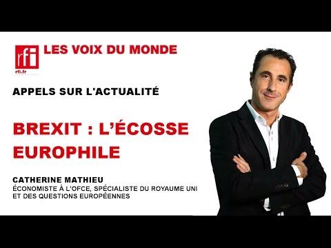 BREXIT : L'ÉCOSSE EUROPHILE