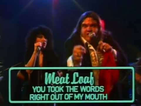 MEATLOAF  - 'You Took the Words Right Out Of My Mouth'