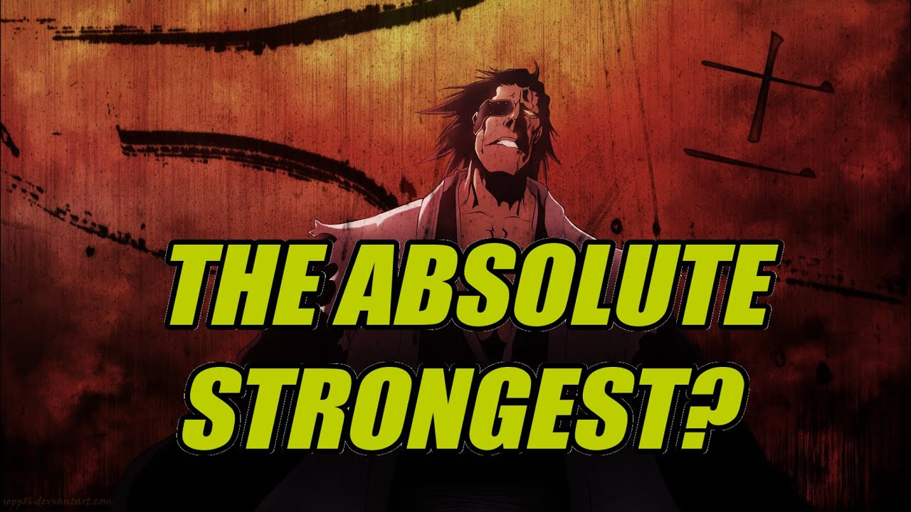 Is Kenpachi the Strongest Shinigami?