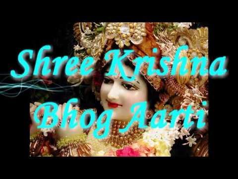 Aao  Bhog Lagao Mere Mohan :-  Shree Krishna Bhog Aarti .
