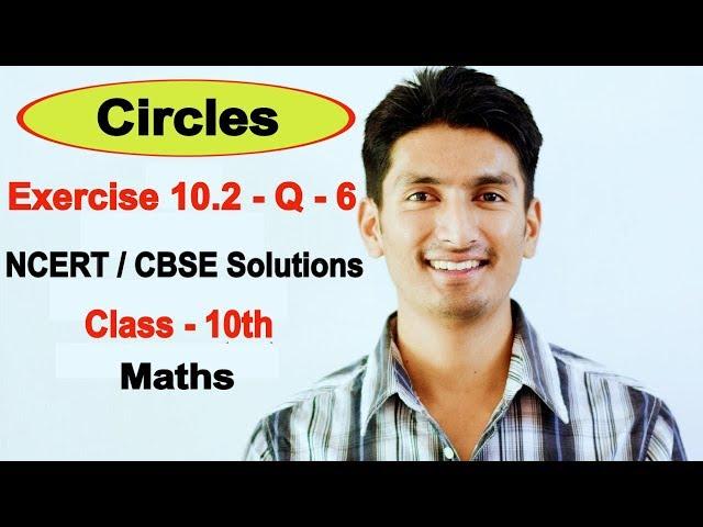Exercise 10.2 - Question 6 - Circles - NCERT/CBSE Solutions for class 10th maths || Truemaths