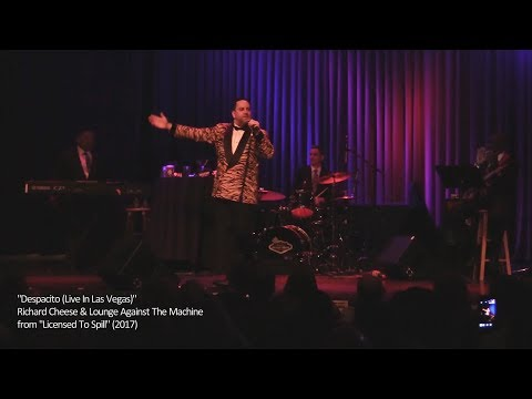 """Richard Cheese """"Despacito (Live In Las Vegas)"""" (from 2017 """"Licensed To Spill"""" album)"""