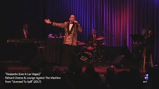"Richard Cheese ""Despacito (Live In Las Vegas)"" (from 2017 ""Lic…"