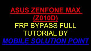 ASUS ZENFONE MAX (Z010D) FRP (Google Account) Lock BYPASS DONE ANDROID 6.0.1