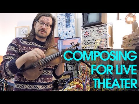 Composing Music for Theatre | Acoustic Instruments, Synthesizers and Tape