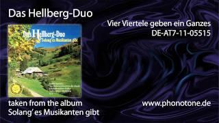 Das Hellberg-Duo - Vier Viertele geben ein Ganzes