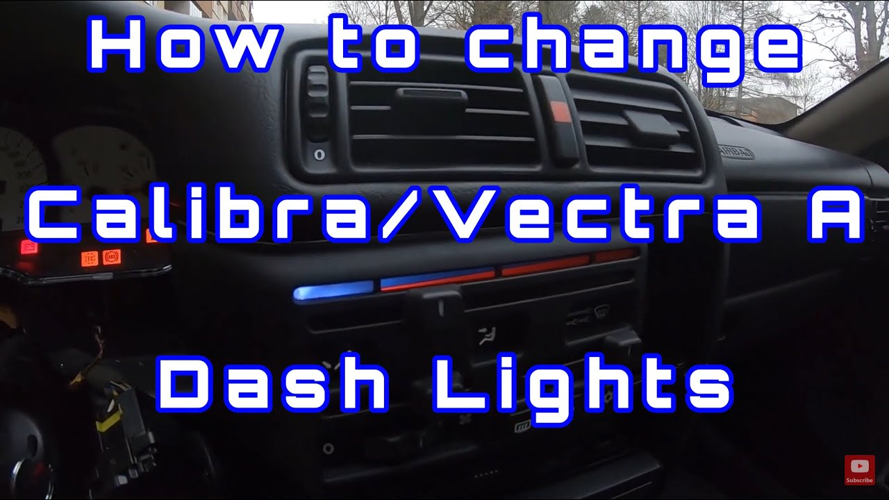How to Change Calibra/Vectra A Dash Lights