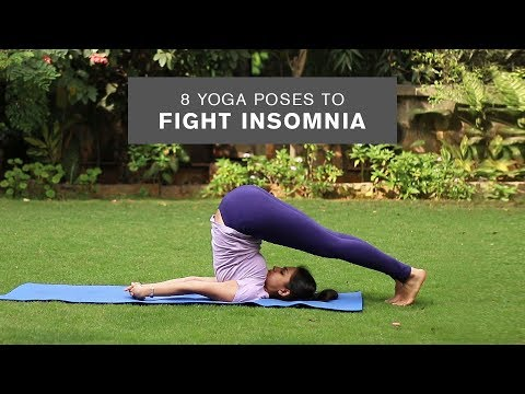 Yoga For Beginners 8 Yoga Poses To Fight Insomnia And Sleep Better Youtube