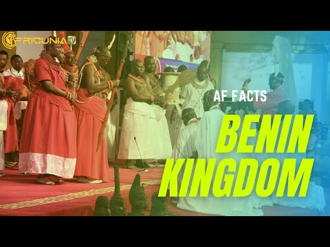 AF FACTS | Interesting Facts about the Great Benin Kingdom ?