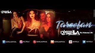 Tareefan - Remix | Veere Di Wedding | Kareena, Sonam & Badshah | DJ STELLA | The Stellacious Mix