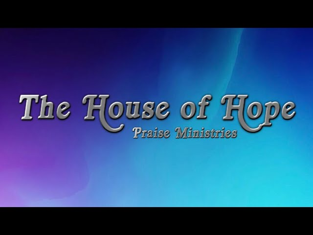 House Of Hope Count Down