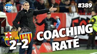 Replay #389 : Débrief Barcelone vs Valence (2-2) - #CD5