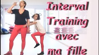 Interval Training avec ma fille