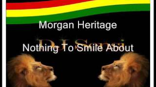 Morgan Heritage Nothing To Smile About