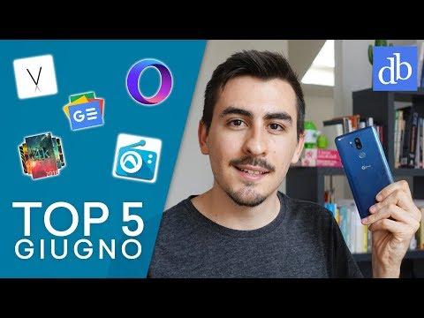 TOP 5 Migliori APP Android   Giugno 2018   Le migliori app Android!