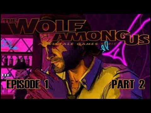 The Wolf Among Us Episode 1 Gameplay Walkthrough Part 2