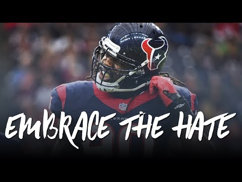 Jadeveon Clowney 2017: Embrace the Hate (Houston Texans Highlights) ᴴᴰ