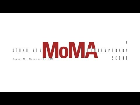MoMA Soundings A Contemporary Score Converted
