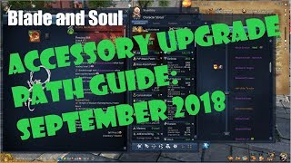 [Blade and Soul] In Depth Accessory Progression Guide: September 2018!