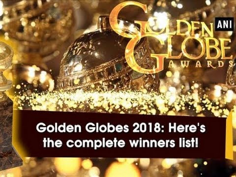 Golden Globes 2018: Here&39;s the complete winners list - Hollywood News