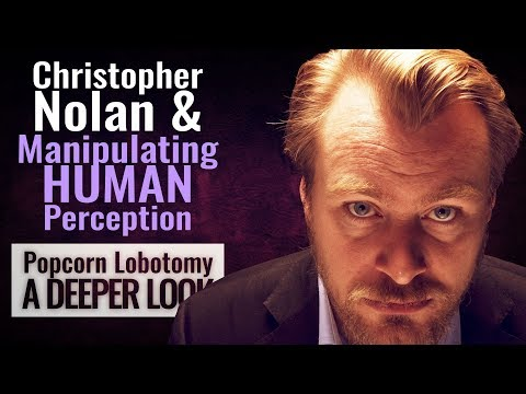 Christopher Nolan & Manipulating Human Perception - A Deeper Look